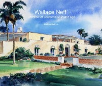 Wallace Neff: Architect of California's Golden Age photo